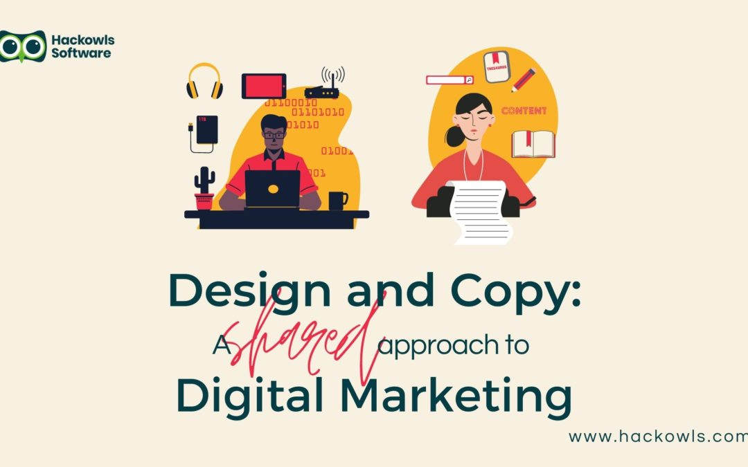 Design and Copy: A Shared Approach to Digital Marketing